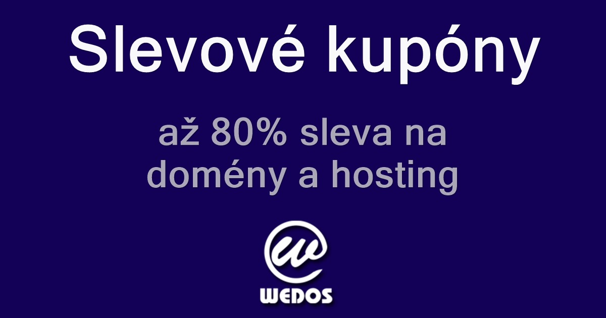 c7a8409ae WEDOS slevový kupón - Sleva až 80% na webhosting a domény